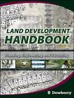 Land Development Handbook: Planning, Engineering, and Surveying by Dewberry & Davis (Mixed media product, 2008)