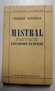 Maurras-charles-Mistral-excursion-en-italie-francais-et-provencal-No-399-1941