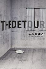 The Detour by S. A. Bodeen (2015, Hardcover)