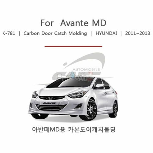 2011 2012 Elantra//AVANTE MD Carbon Door Handle//Catch moulding Trim car K-781