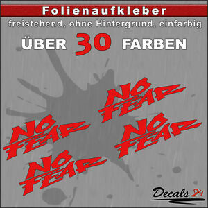 4er-SET-NO-FEAR-Sponsoren-Folienaufkleber-Auto-Motorrad-30-Farben-8cm