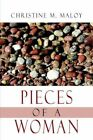 Pieces of a Woman 9781425941994 by Christine M. Maloy Paperback