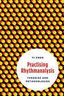 Practising Rhythmanalysis: Theories and Methodologies by Yi Chen (Hardback, 2016)