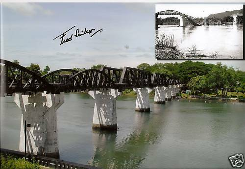 Bridge over the river Kwai POW FRED SEIKER signed 12x8