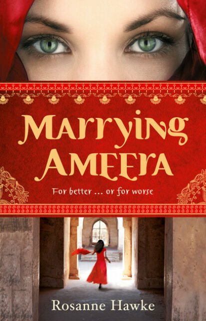 NEW BOOK Marrying Ameera by Hawke, Rosanne (2010)