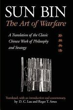 SUNY Series in Chinese Philosophy and Culture: Sun Bin - The Art of Warfare :...