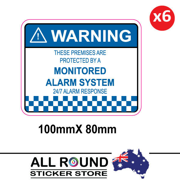 6 x Alarm System Monitored Warning Security Stickers 100mm x 80mm