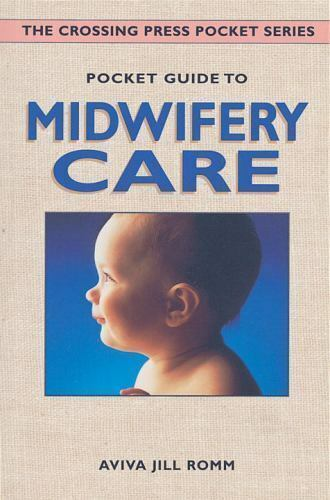 Pocket Guide to Midwifery Care (Crossing Press Pocket Guides)-ExLibrary