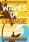 Waves of Change - Unleash the Power of Your Natural Self by Bartholomeus Nicolaas Engelbertus (Paperback / softback, 2013)