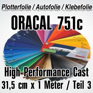 ORACAL High Perform Cast 751C Plotterfolie Autofolie Folie Vinyl 12,65€//m²