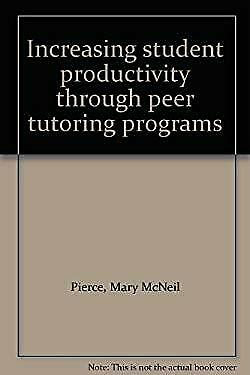 Peer Tutoring for Individualized Instruction by Pierce, Mary McNeil