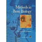 Methods in Bone Biology by Springer-Verlag New York Inc. (Paperback, 2013)