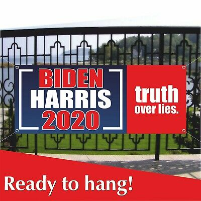 Biden President Banner is a 13 oz Premium Heavy Weight Vinyl Banner with Stiched Hem and Metal Grommets for Advertising and Signs. or Display Truth Over Trump in New Condition See Also Flags