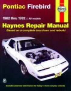 haynes repair manual pontiac firebird 1982 thru 1992 by john haynes rh ebay com