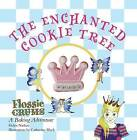 Flossie Crums: The Enchanted Cookie Tree: A Flossie Crums Baking Adventure by Helen Nathan (Hardback, 2010)