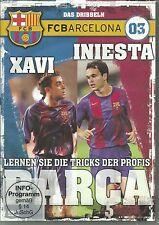 FC Barcelona 03 - Xavi u. Iniesta - Das Dribbeln - DVD - Neu - Fußball