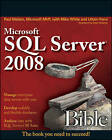 Microsoft SQL Server 2008 Bible by Uttam Parui, Paul Nielsen, Mike White (Paperback, 2009)