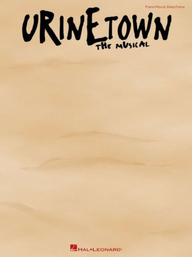 Urinetown Sheet Music Vocal Selections NEW 000313260