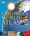 Children's World Atlas by Dorling Kindersley Ltd (Hardback, 2008)