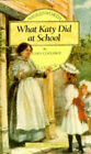 What Katy Did at School by Susan Coolidge (Paperback, 1994)