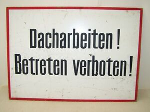 Old-GDR-Interdiction-Shield-034-Caution-Dacharbeiten-Hard-Cardboard