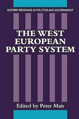 1 of 1 - The West European Party System (Oxford Readings in Politics and-ExLibrary