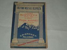 SPARTITO MUSICALE D'EPOCA ANNO 1933-SOFFITTA E PUPA SORRIDO-ED.MUSICALI DISPENSA