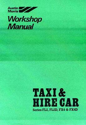 AUSTIN FX4 FL2 LONDON TAXI BLACK CAB MANUAL BOOK HAYNES FAIRWAY FX4S CARBODIES