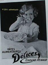 PUBLICITE DELICES FERRAND & RENAUD PATES ALIMENTAIRE BRESSON DE 1932 FRENCH AD