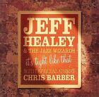 It's Tight Like That by Jeff Healey (CD, Apr-2006, Stony Plain (Canada))