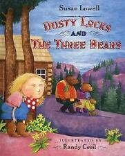 Dusty Locks and the Three Bears by Susan Lowell (2004, Paperback, Revised)