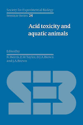 1 of 1 - Acid Toxicity and Aquatic Animals (Society for Experimental Biology Seminar Ser