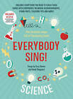 Everybody Sing! Science: Five Fantastic Songs Full of Fascinating Facts by Suzy Davies, David Sheppard (Paperback, 2015)