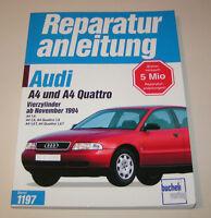 Reparaturanleitung Audi A4  / A4 Quattro - ab November 1994!