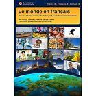 Le monde en francais Student's Book: Pour une Utilisation dans le cadre du Francais B pour le Baccalaureat International by Nathalie Fayaud, Pascale Chretien, Ann Abrioux (Paperback, 2015)