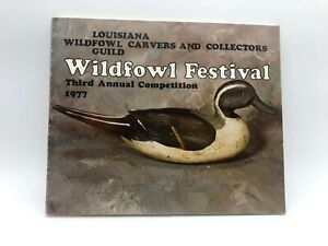 Louisiana Wildfowl Carvers & Collectors Guild Book Wildfowl Festival 1977
