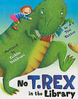No T. Rex in the Library by Toni Buzzeo (Hardback, 2010)