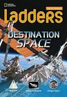 Ladders Science 3: Destination: Space (On-Level; Earth Science) by Stephanie Harvey (Pamphlet, 2013)
