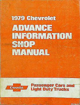 1979 Chevy Advance Shop Manual Corvette Caprice Pickup El Camino Monte Carlo