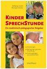 Glöckler, M: Kindersprechstunde von Michaela Glöckler und Wolfgang Goebel (2013, Gebundene Ausgabe)