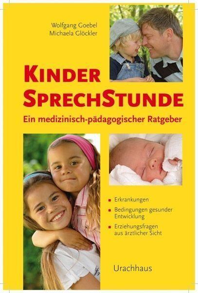 Kindersprechstunde von Michaela Glöckler und Wolfgang Goebel