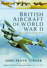 British Aircraft of the Second World War by John Frayn Turner (Hardback, 2016)