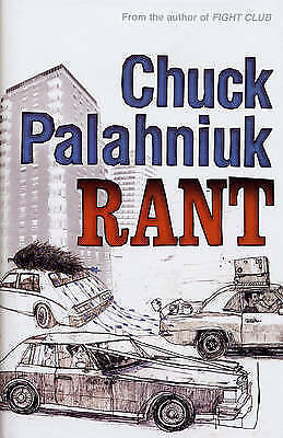 Rant: The Oral History of Buster Casey by Chuck Palahniuk (Hardback, 2007)