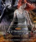 City of Heavenly Fire by Cassandra Clare (CD-Audio, 2014)