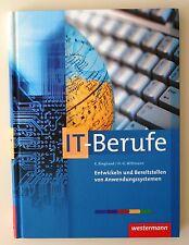 Entwickeln und Bereitstellen von Anwendungssystemen für IT-Berufe von Klaus Ring