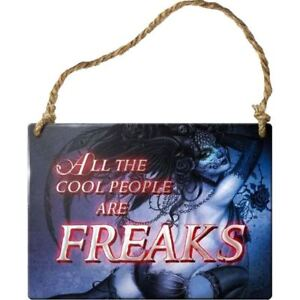 Alchemy-Gothic-All-The-Cool-People-Are-Freaks-Metal-Hanging-Wall-Plaque-Sign-9cm
