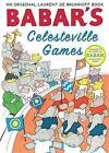 Babar's Celesteville Games by Laurent de Brunhoff (Paperback, 2011)