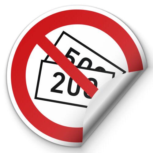 Aufkleber Keine 200 / 500 Euro Scheine Annahme Sticker Kreis Verbot Laden