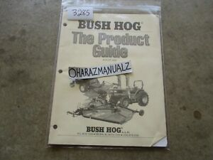 Bush Hog The Product Guide Manual Ebay