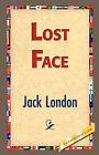 Lost Face by Jack London (Hardback, 2007)